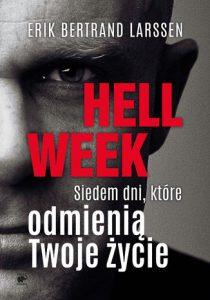Hell week 210x300 - Hell week Siedem dni które odmienią Twoje życieLarssen Erik Bertrand