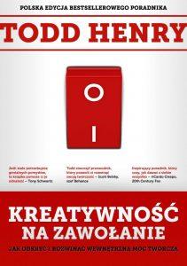 Kreatywnosc na zawolanie 211x300 - Kreatywność na zawołanie Todd Henry