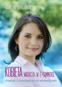 Kobieta wkracza w e commerce 212x300 - Kobieta wkracza w e-commerce Katarzyna Ryfka-Cygan