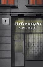 Mikrotyki - MikrotykiPaweł Sołtys