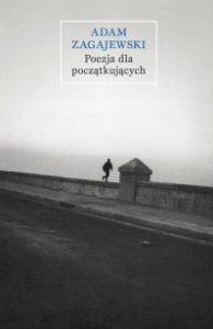 Poezja dla poczatkujacych 195x300 - Poezja dla początkujących Adam Zagajewski