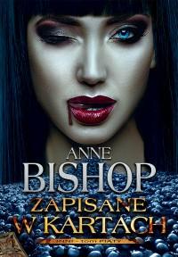 Zapisane w kartach - Zapisane w kartach Anne Bishop