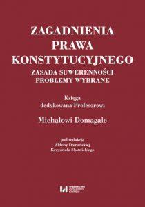 Zasada suwerennosci 210x300 - Darmowy ebook Zasada suwerenności Aldona Domańska, Krzysztof Skotnicki