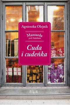 Cuda i cudenka - Cuda i cudeńka Agnieszka Olejnik