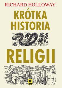 Krotka historia religii 210x300 - Krótka historia religii Richard Holloway