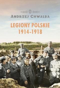 Legiony polskie 1914 1918 - Legiony Polskie 1914-1918Wiesław Wysocki Wiktor Cygan Jan Józef Kasprzyk