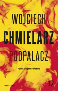 Podpalacz 193x300 - Podpalacz Wojciech Chmielarz