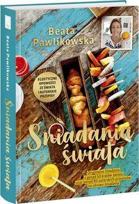 sniadania swiata - Śniadania świata Beata Pawlikowska