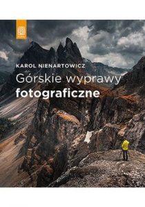 Gorskie wyprawy fotograficzne 210x300 - Górskie wyprawy fotograficzne Karol Nienartowicz