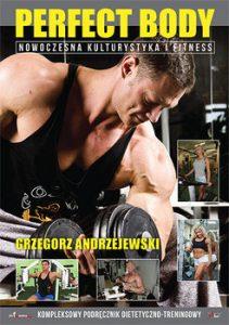Perfect body 211x300 - Perfect Body Nowoczesna kulturystyka i fitness Grzegorz Andrzejewski