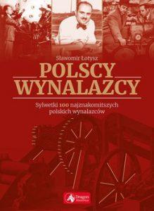 Polscy wynalazcy 219x300 - Polscy wynalazcy Sławomir Łotysz