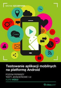Testowanie aplikacji mobilnych 210x300 - Testowanie aplikacji mobilnych na platformę Android