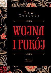 Wojna i pokoj - Wojna i pokójLew Tołstoj