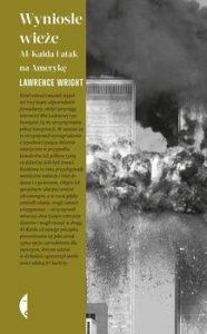 Wyniosle wieze 186x300 - Wyniosłe wieże Lawrence Wright