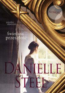 swietlana przeszlosc 211x300 - Świetlana przeszłość Danielle Steel
