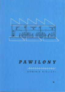 Pawilony 213x300 - PawilonyDominik Bielicki