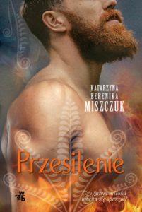 Przesilenie 201x300 - Przesilenie Katarzyna Berenika Miszczuk