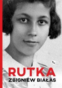 Rutka - Rutka Zbigniew Białas