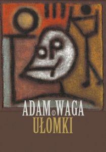 Ulomki 210x300 - Ułomki Adam Waga