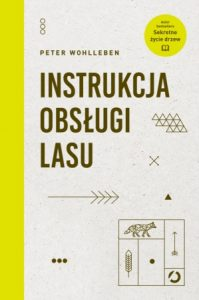 Instrukcja obslugi lasu 199x300 - Instrukcja obsługi lasu Peter Wohlleben