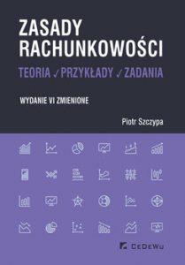 Zasady rachunkowosci 209x300 - Zasady rachunkowości Teoria przykłady zadania Piotr Szczypa