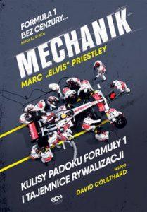 Mechanik 209x300 - Mechanik Kulisy padoku Formuły 1 i tajemnice rywalizacji Marc `Elvis` Priestley