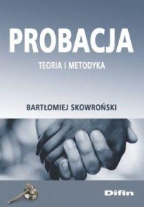 Probacja 209x300 - ProbacjaBartłomiej Skowroński