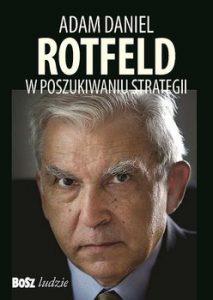 Adam Daniel Rotfeld 213x300 - Adam Daniel Rotfeld W poszukiwaniu strategii