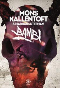 Bambi 206x300 - Bambi Mons Kallentoft Markus Lutteman