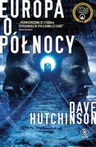 Europa o polnocy 196x300 - Europa o północy Dave Hutchinson