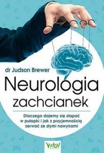 Neurologia zachcianek 205x300 - Neurologia zachcianek Judson Brewer