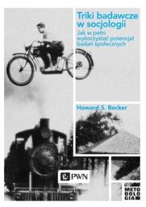Triki badawcze w socjologii 212x300 - Triki badawcze w socjologii Howard S Becker