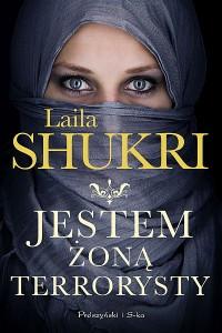 Jestem zona terrorysty 200x300 - Jestem żoną terrorysty Laila Shukri