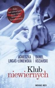 Klub niewiernych 188x300 - Klub niewiernych Daniel Koziarski Agnieszka Lingas-Łoniewska
