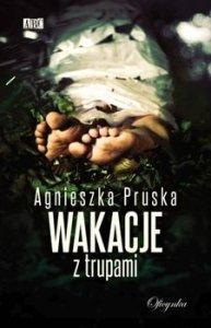 Wakacje z trupami 193x300 - Wakacje z trupamiAgnieszka Pruska
