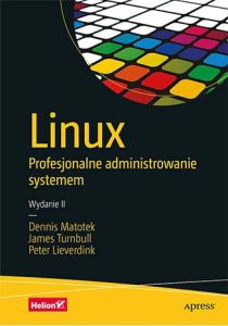 Linux 210x300 - Linux Profesjonalne administrowanie systemem Dennis Matotek James Turnbull Peter Lieverdink