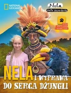 Nela i wyprawa do serca dzungli 231x300 - Nela i wyprawa do serca dżungli Mała Reporterka Nela