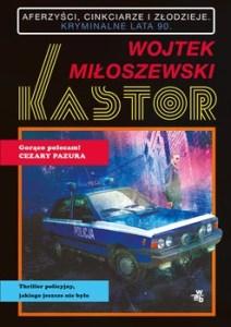 Kastor 212x300 - Kastor Wojtek Miłoszewski