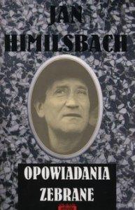 Opowiadania zebrane 193x300 - Opowiadania zebrane Jan Himilsbach