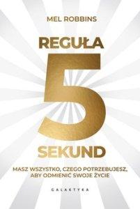 Regula 5 sekund 201x300 - Reguła 5 sekund Mell Robins
