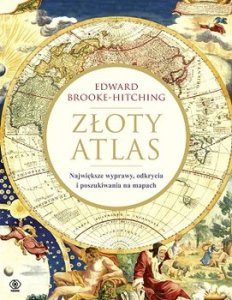 Zloty atlas 232x300 - Złoty atlas Edward Brooke-Hitching