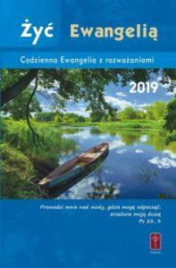 zyc Ewangelia Codzienna ewangelia z rozważaniami 197x300 - Żyć Ewangelią Codzienna ewangelia z rozważaniami