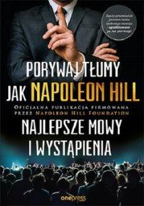 Porywaj tlumy jak Napoleon Hill 210x300 - Porywaj tłumy jak Napoleon HillNapoleon Hill