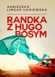 Randka z Hugo Bosym 212x300 - Randka z Hugo BosymAgnieszka Lingas-Łoniewska
