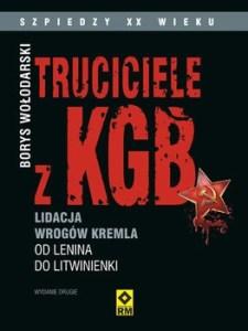 Truciciele z KGB 225x300 - Truciciele z KGB Borys Wołodarski