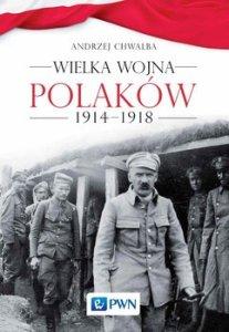 Wielka wojna Polakow 1914 1918 207x300 - Wielka wojna Polaków 1914-1918Andrzej Chwalba