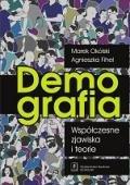 Demografia. Współczesne zjawiska i teorie - Demografia Współczesne zjawiska i teorie Agnieszka Fihel Marek Okólski