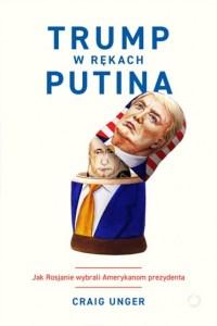 Trump w rekach Putina 200x300 - Trump w rękach PutinaCraig Unger