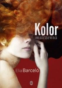 Kolor milczenia 211x300 - Kolor milczeniaElia Barceló