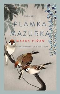 Plamka mazurka 193x300 - Plamka mazurka Marek Pióro